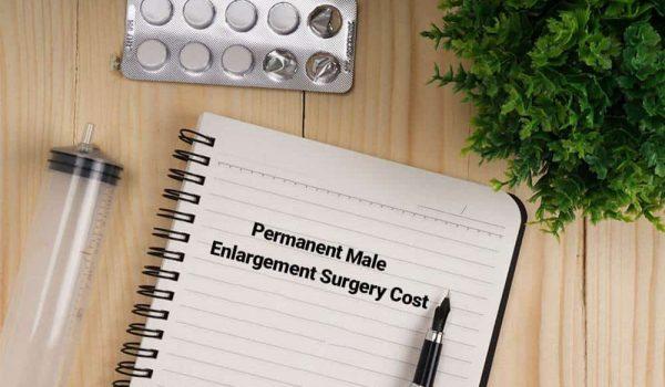 Permanent Male Enlargement Surgery Cost
